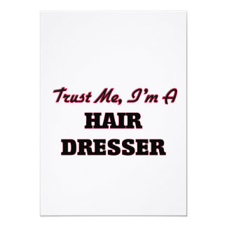 Confíe en que yo es un aparador del pelo invitación 12,7 x 17,8 cm