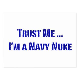Confíe en que yo es un arma nuclear de la marina tarjetas postales