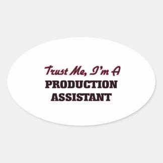 Confíe en que yo es un ayudante de la producción colcomanias de oval personalizadas