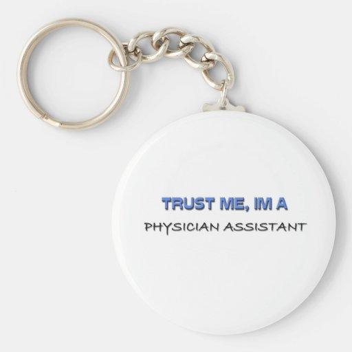Confíe en que yo es un ayudante del médico llavero redondo tipo pin