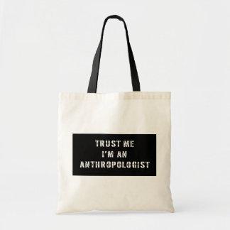Confíe en que yo es un bolso del antropólogo bolsa de mano