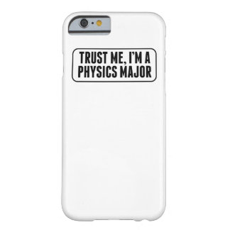 Confíe en que yo es un comandante de la física funda para iPhone 6 barely there