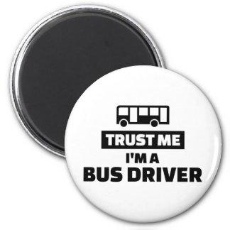 Confíe en que yo es un conductor del autobús imán redondo 5 cm