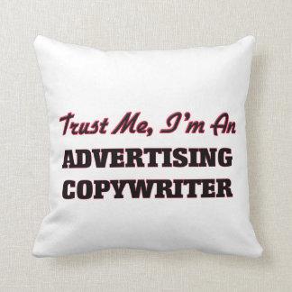 Confíe en que yo es un Copywriter de la publicidad Almohada