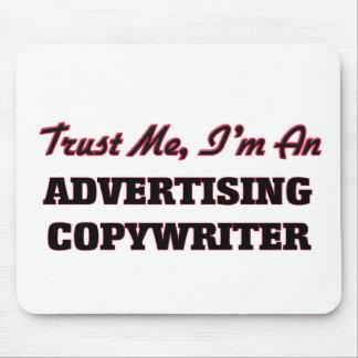 Confíe en que yo es un Copywriter de la publicidad Alfombrilla De Ratón