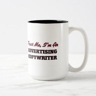 Confíe en que yo es un Copywriter de la publicidad Taza De Café