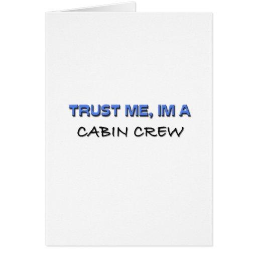 Confíe en que yo es un equipo de la cabina felicitacion