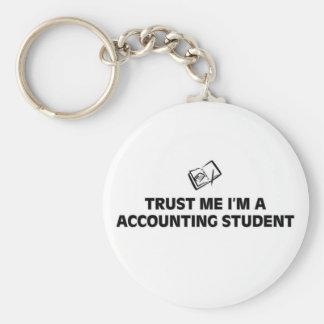 Confíe en que yo es un estudiante de la contabilid llavero
