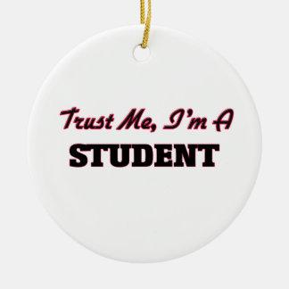 Confíe en que yo es un estudiante ornatos