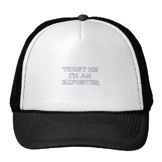 Confíe en que yo es un exportador gorra