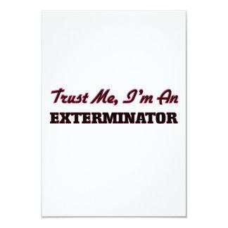 Confíe en que yo es un Exterminator Invitación 8,9 X 12,7 Cm