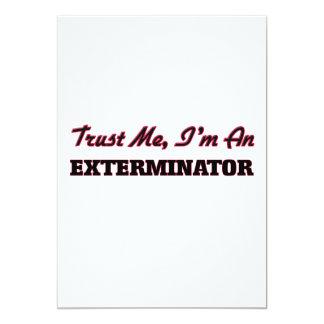 Confíe en que yo es un Exterminator