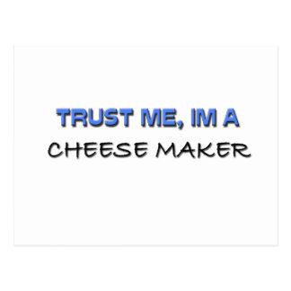 Confíe en que yo es un fabricante del queso postales