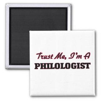 Confíe en que yo es un filólogo imán para frigorífico