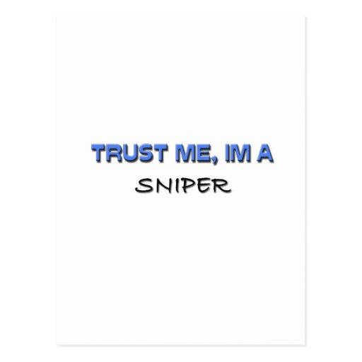 Confíe en que yo es un francotirador postales