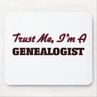 Confíe en que yo es un Genealogist Tapetes De Raton