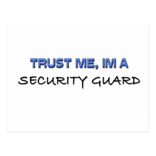 Confíe en que yo es un guardia de seguridad postal