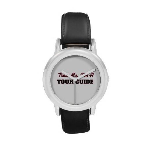 Confíe en que yo es un guía turístico relojes de pulsera