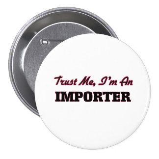Confíe en que yo es un importador