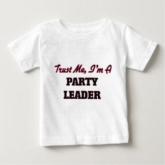 Confíe en que yo es un líder de fiesta camisas