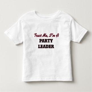 Confíe en que yo es un líder de fiesta polera