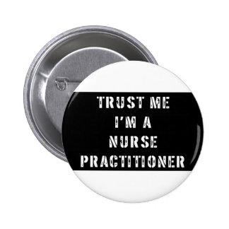 Confíe en que yo es un médico de la enfermera pin
