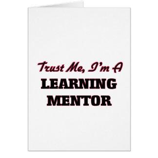 Confíe en que yo es un mentor de aprendizaje felicitación