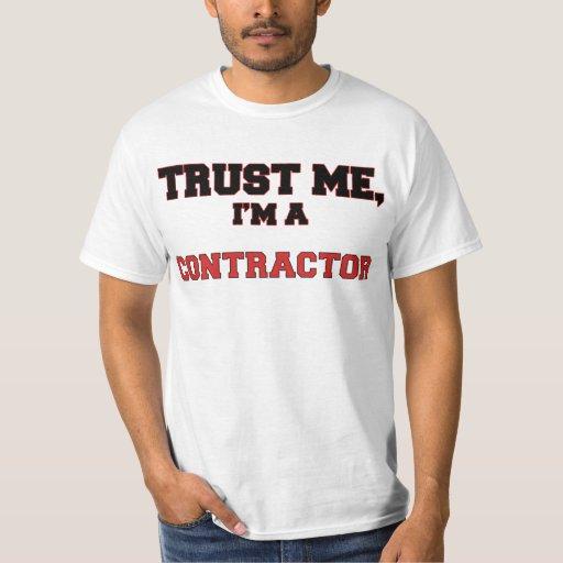 Confíe en que yo es un mi contratista playera