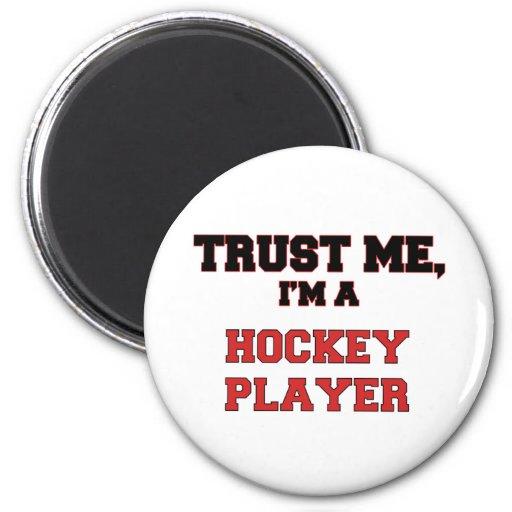 Confíe en que yo es un mi jugador de hockey imán de frigorifico