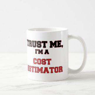 Confíe en que yo es un mi perito del coste taza de café