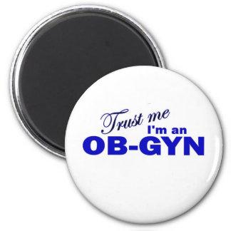 Confíe en que yo es un OB-GYN Iman De Frigorífico