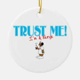 Confíe en que yo es un ornamento de la enfermera adorno para reyes