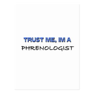Confíe en que yo es un Phrenologist Postal