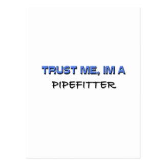 Confíe en que yo es un Pipefitter Postales