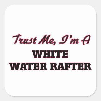 Confíe en que yo es un viga del agua blanca pegatina cuadrada