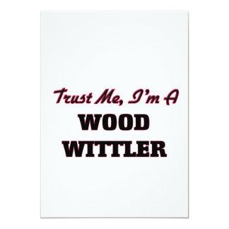Confíe en que yo es un Wittler de madera Invitación 12,7 X 17,8 Cm