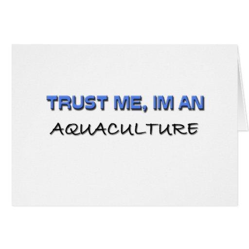 Confíe en que yo es una acuicultura tarjeta