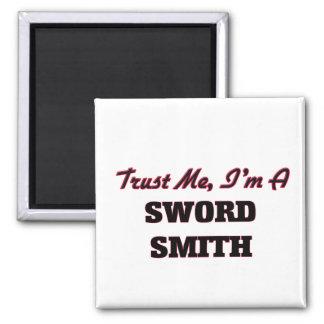 Confíe en que yo es una espada Smith Imán Para Frigorífico