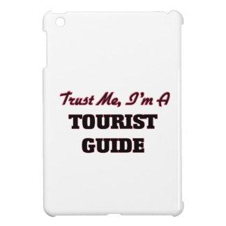 Confíe en que yo es una guía turística