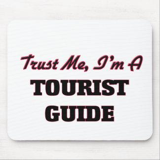 Confíe en que yo es una guía turística tapetes de ratones