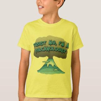¡Confíe en que yo es Vulcanologist! Camisetas, Camisas