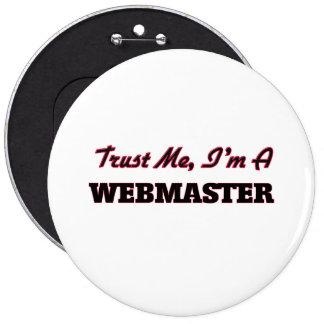 Confíe en que yo es Webmaster Pins