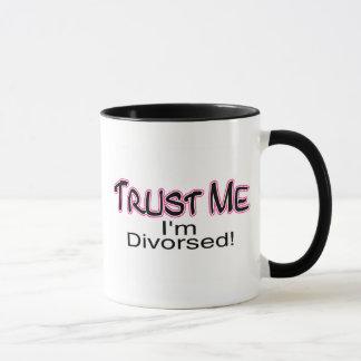 Confíe en que yo está divorciado (rosa)