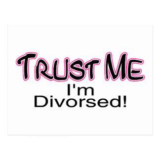 Confíe en que yo está divorciado (rosa) postal