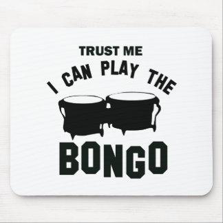 Confíe en que yo puede jugar el BONGO Alfombrillas De Ratón