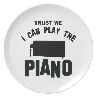 Confíe en que yo puede jugar el PIANO Plato