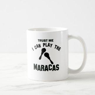 Confíe en que yo puede jugar los maracas taza clásica