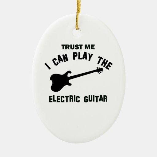 Confíe en que yo puede tocar la GUITARRA ELÉCTRICA Ornamentos De Navidad