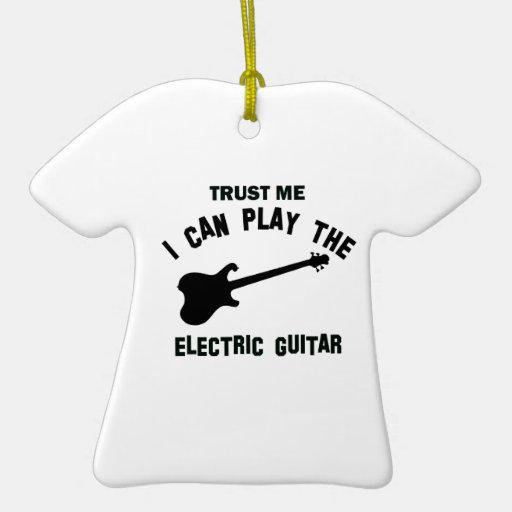 Confíe en que yo puede tocar la GUITARRA ELÉCTRICA Adornos De Navidad