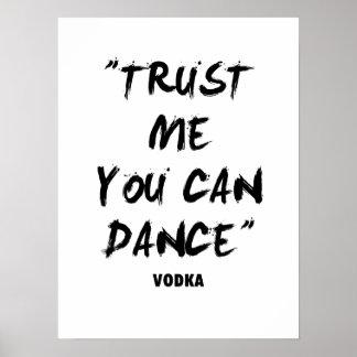 Confíe en que yo que usted puede bailar impresiones